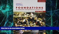 Big Deals  Activity Guide for Foundations of Restaurant Management and Culinary Arts: Level 1