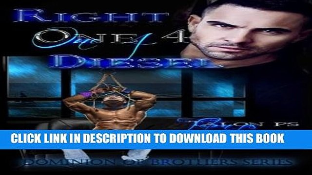 New Book Right One 4 Diesel (Dominion of Brothers) (Volume 5)