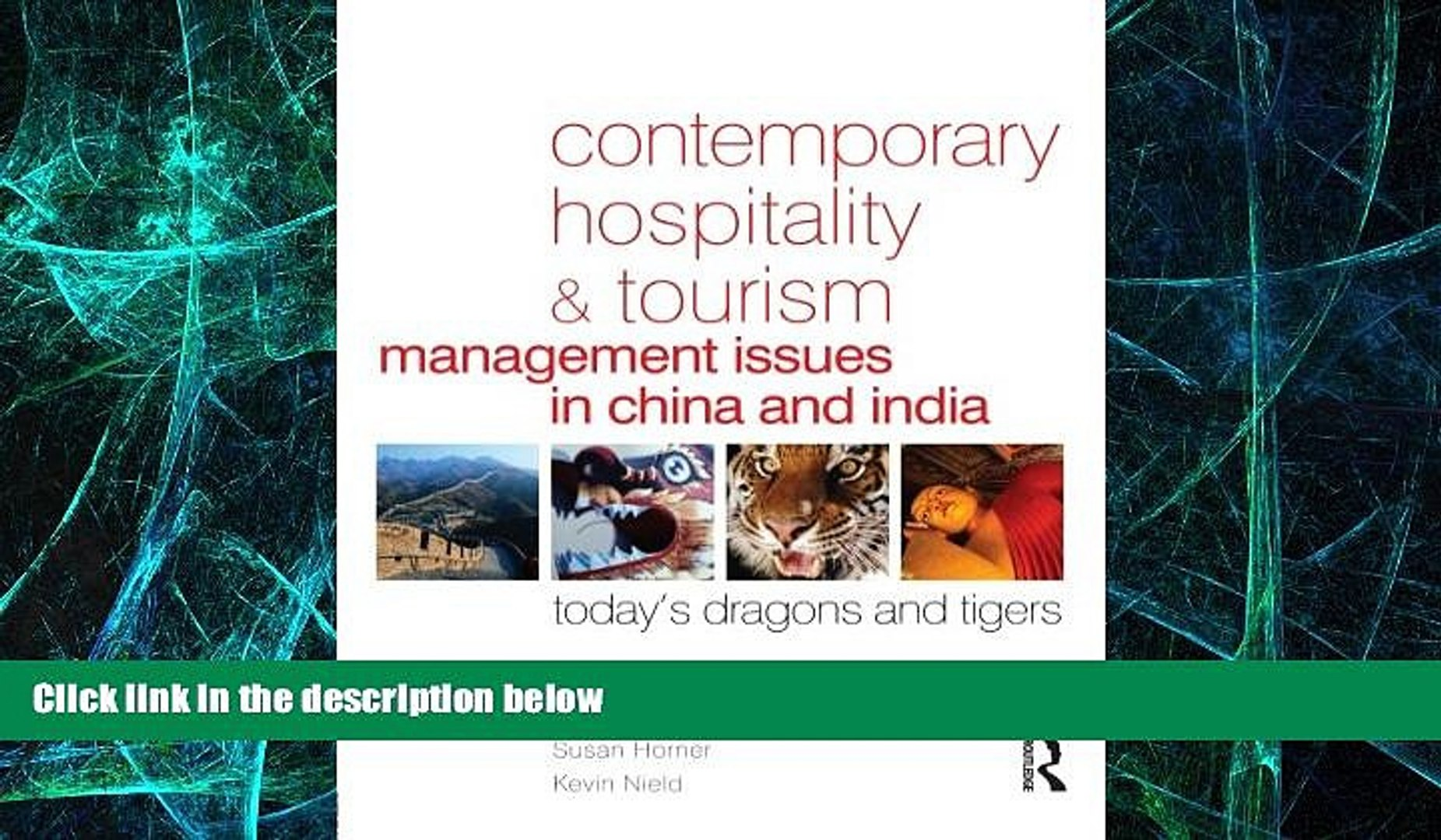 Contemporary Hospitality and Tourism Management Issues in China and India: Todays Dragons and Tigers