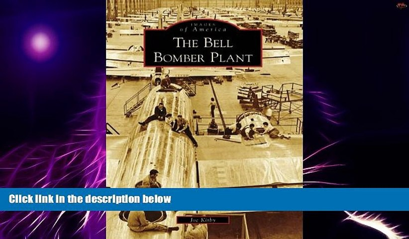 Must Have PDF  The Bell Bomber Plant (Images of America: Georgia)  Best Seller Books Most Wanted