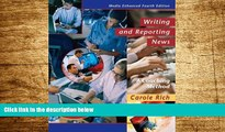 Full [PDF] Downlaod  Writing and Reporting News: A Coaching Method, Media Enhanced Edition (with