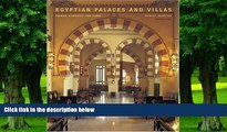 Big Deals  Egyptian Palaces and Villas: Pashas, Khedives, and Kings  Best Seller Books Best Seller