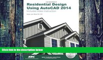 Big Deals  Residential Design Using AutoCAD 2014  Best Seller Books Most Wanted