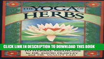 [PDF] The Yoga of Herbs: An Ayurvedic Guide to Herbal Medicine Full Colection