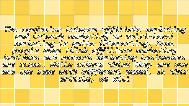 Battle Between Affiliate Marketing and Network Marketing