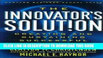 [Read] The Innovator s Solution: Creating and Sustaining Successful Growth Ebook Free