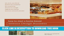 [Read] How to Start a Home-Based Interior Design Business, 5th Ebook Free