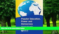Big Deals  Popular Education, Power and Democracy: Swedish Experiences and Contributions  Free