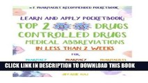 New Book Learn and Apply Pocketbook: Top 200 Drugs, Controlled Drugs, Medical Abbreviations In