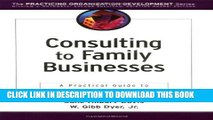 [Read] Consulting to Family Businesses: Contracting, Assessment, and Implementation Free Books