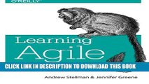 [Download] Learning Agile: Understanding Scrum, XP, Lean, and Kanban Paperback Collection