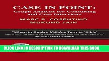 [Download] Case in Point: Graph Analysis for Consulting and Case Interviews Paperback Collection