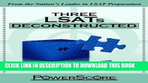 New Book The PowerScore LSAT Deconstructed Series: Three LSATs Deconstructed