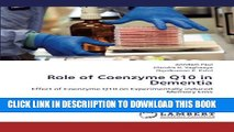 [PDF] Role of Coenzyme Q10 in Dementia: Effect of Coenzyme Q10 on Experimentally induced Memory