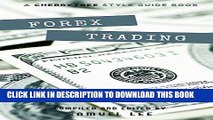 [Read] Forex Trading: A CT Style Guide(Forex,Currency Trading,Forex for beginners,forex trading
