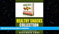 FAVORITE BOOK  Healthy Lifestyle: 101 Delectable Healthy Weight Loss Recipes: Healthy Snacks For
