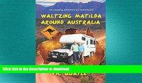 READ ONLINE Waltzing Matilda Around Australia READ NOW PDF ONLINE