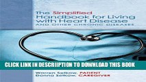 [PDF] The Simplified Handbook for Living with Heart Disease and Other Chronic Diseases Full