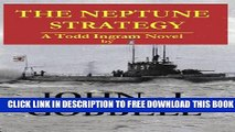 New Book THE NEPTUNE STRATEGY: A Todd Ingram Novel (The Todd Ingram Series Book 4)