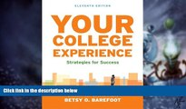 Big Deals  Your College Experience: Strategies for Success  Best Seller Books Best Seller