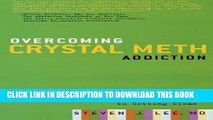[PDF] Overcoming Crystal Meth Addiction: An Essential Guide to Getting Clean Full Colection