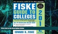 Big Deals  Fiske Guide to Colleges 2012  Free Full Read Best Seller