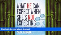 FAVORITE BOOK  What He Can Expect When She s Not Expecting: How to Support Your Wife, Save Your