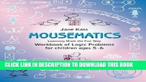 Collection Book MouseMatics: Learning Math the Fun Way. Workbook of Logic Problems for children