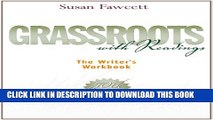 Collection Book Grassroots with Readings: The Writer s Workbook (Available Titles Aplia)