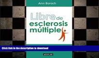 READ BOOK  Libre de esclerosis multiple/ Healing Multiple Sclerosis (Spanish Edition) FULL ONLINE