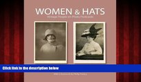 Enjoyed Read Women   Hats: Vintage People on Photo Postcards (Photo Postcards from the Tom