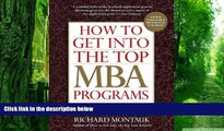 Big Deals  How to Get Into the Top MBA Programs, 5th Edition  Best Seller Books Most Wanted