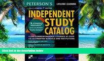 Big Deals  Independent Study Catalog, 7th ed (Peterson s Independent Study Catalog)  Free Full