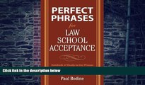 Big Deals  Perfect Phrases for Law School Acceptance (Perfect Phrases Series)  Best Seller Books