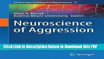 [Read] Neuroscience of Aggression (Current Topics in Behavioral Neurosciences) Free Books