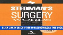 Collection Book Stedman s Surgery Words: Includes Anatomy, Anesthesia and Pain Management