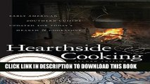 [PDF] Hearthside Cooking: Early American Southern Cuisine Updated for Today s Hearth and Cookstove