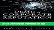 Read The Death of Corporate Reputation: How Integrity Has Been Destroyed on Wall Street (Applied