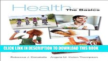[PDF] Health: The Basics, Sixth Canadian Edition Plus MyHealthLab with Pearson eText -- Access