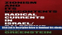 [PDF] Zionism and its Discontents: A Century of Radical Dissent in Israel/Palestine Free Ebook
