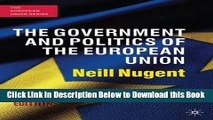 [Reads] The Government and Politics of the European Union: Seventh Edition (The European Union