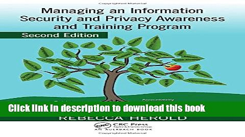 Read Managing an Information Security and Privacy Awareness and Training Program, Second Edition