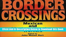 [PDF] Border Crossings: Mexican and Mexican-American Workers (Latin American Silhouettes) Free Ebook