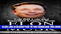 [PDF] Elon Musk: Top 60 Life and Business Lessons from Elon Musk Popular Colection