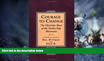 Big Deals  Courage To Change: The Christian Roots of the Twelve-Step Movement  Free Full Read Most