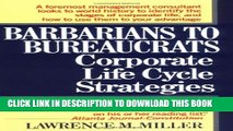 [PDF] Barbarians to Bureaucrats:  Corporate Life Cycle Strategies Full Online[PDF] Barbarians to