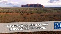 L'incroyable vidéo du Mont Uluru vu du ciel par un drone