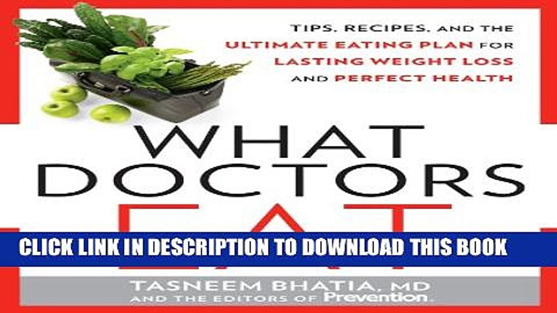 [PDF] What Doctors Eat: Tips, Recipes, and the Ultimate Eating Plan for  Lasting Weight Loss and