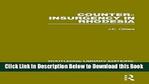 [Reads] Counter-Insurgency in Rhodesia (RLE: Terrorism and Insurgency) (Routledge Library