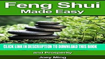 [New] FENG SHUI MADE EASY: Mastering The Art Of Feng Shui - How To Apply Feng Shui Law of